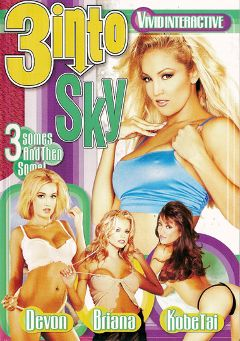 "Adult entertainment movie ""3 Into Sky"" starring Sky, Briana Banks & Renee La Rue. Produced by Vivid Entertainment."