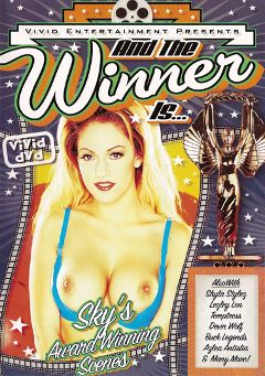 "Adult entertainment movie ""And The Winner Is...Sky"" starring Sky, Azlea Antistia & Devin Wolf. Produced by Vivid Entertainment."