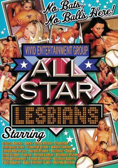 "Adult entertainment movie ""All Star Lesbians"" starring Nikita Denise, Inari Vachs & Shelbee Myne. Produced by Vivid Entertainment."
