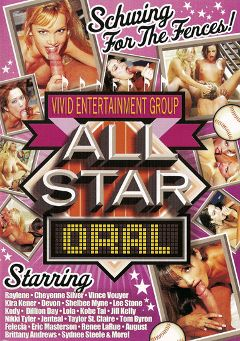 "Adult entertainment movie ""All Star Oral"" starring Sydnee Steele, Shelbee Myne & Jill Kelly. Produced by Vivid Entertainment."