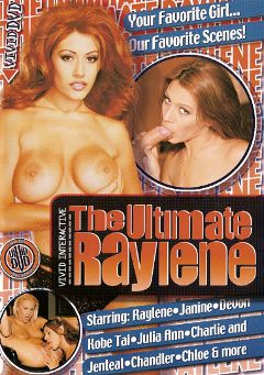 "Adult entertainment movie ""The Ultimate Raylene"" starring Raylene, Julia Ann & Chloe. Produced by Vivid Entertainment."
