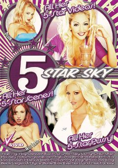 "Adult entertainment movie ""5 Star Sky"" starring Sky, Ashley Long & Chandler. Produced by Vivid Entertainment."