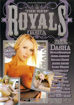 "Adult entertainment movie ""The New Royals:  Dasha"" starring Brooke Haven, Dasha & Alexis Amore. Produced by Vivid Entertainment."