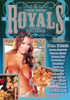 "Adult entertainment movie ""The New Royals:  Kira Kener"" starring Kira Kener, Dasha & Nina Mercedez. Produced by Vivid Entertainment."