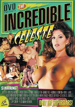 "Adult entertainment movie ""The Incredible Celeste"" starring Celeste, Dyanna Lauren & Asia Carrera. Produced by Vivid Entertainment."