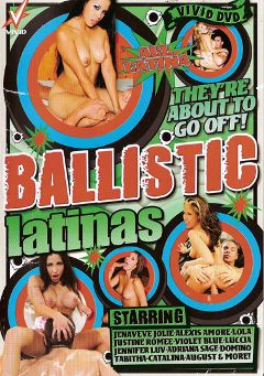 "Adult entertainment movie ""Ballistic Latinas"" starring Jenaveve Jolie, Adriana Sage & Alexis Amore. Produced by Vivid Entertainment."
