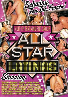 "Adult entertainment movie ""All Star Latinas"" starring Raylene, Dasha & Sunrise Adams. Produced by Vivid Entertainment."