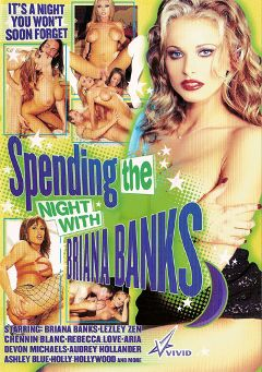 "Adult entertainment movie ""Spending The Night With Briana Banks"" starring Aria, Lezley Zen & Briana Banks. Produced by Vivid Entertainment."