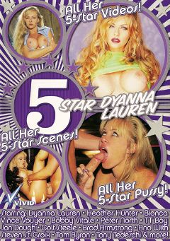 "Adult entertainment movie ""5 Star Dyanna Lauren"" starring Dyanna Lauren, Heather Hunter & Bianca *. Produced by Vivid Entertainment."