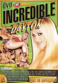 "Adult entertainment movie ""The Incredible Dayton"" starring Rebecca Love, Dayton Rains & Kim Chambers. Produced by Vivid Entertainment."
