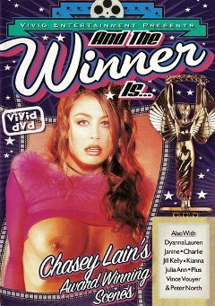 "Adult entertainment movie ""And The Winner Is...Chasey Lain"" starring Chasey Lain, Dyanna Lauren & Jill Kelly. Produced by Vivid Entertainment."