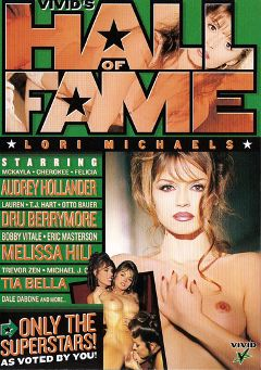 "Adult entertainment movie ""Vivid's Hall Of Fame: Lori Michaels"" starring Melissa Hill, Lori Michaels & T.J. Hart. Produced by Vivid Entertainment."