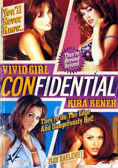 "Adult entertainment movie ""Vivid Girl Confidential Kira Kener"" starring Kira Kener, Cheyenne Silver & Dayton Rains. Produced by Vivid Entertainment."