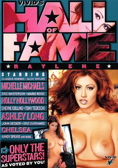 "Adult entertainment movie ""Vivid's Hall Of Fame: Raylene"" starring Ashley Long, Raylene & Holly Hollywood. Produced by Vivid Entertainment."