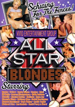 "Adult entertainment movie ""All Star Blondes"" starring Dasha, Brittney Skye & T.J. Hart. Produced by Vivid Entertainment."