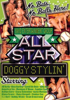 "Adult entertainment movie ""All Star Doggy Stylin'"" starring Angelica Sin, Nina Hartley & Sophie Evans. Produced by Vivid Entertainment."