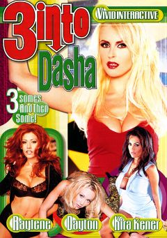 "Adult entertainment movie ""3 Into Dasha"" starring Raylene, Nikita Denise & Dasha. Produced by Vivid Entertainment."