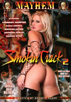 "Adult entertainment movie ""Smokin' Crack 2"" starring Brooke Haven, Naudia Nice & Hannah Harper. Produced by Mayhem XXX."