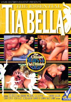 "Adult entertainment movie ""The Essential Tia Bella"" starring Tia Bella, Sydnee Steele & Johnni  Black. Produced by Vivid Entertainment."