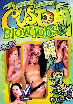 "Adult entertainment movie ""Custom Blowjobs"" starring Nikita Denise, Aurora Snow & Nicole Sheridan. Produced by Vivid Entertainment."
