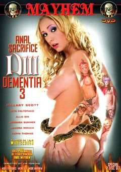 "Adult entertainment movie ""Dementia 3"" starring Hillary Scott, Sandra Romain & Rita Faltoyano. Produced by Mayhem XXX."
