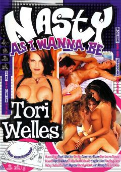 "Adult entertainment movie ""Nasty As I Wanna Be:  Tori Welles"" starring Michelle Michaels, Tori Welles & Barbara Dare. Produced by Vivid Entertainment."