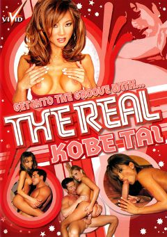 "Adult entertainment movie ""The Real Kobe Tai"" starring Sky, Kobe Tai & Taylor Hayes. Produced by Vivid Entertainment."
