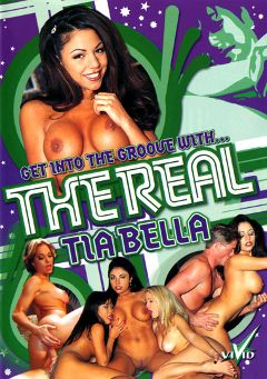 "Adult entertainment movie ""The Real Tia Bella"" starring Tia Bella, Shauna Banks & Roxanne Hall. Produced by Vivid Entertainment."