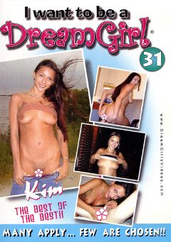"Adult entertainment movie ""I Want To Be A Dream Girl 31"". Produced by Dream Girls."