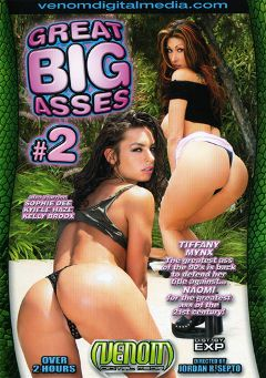"Adult entertainment movie ""Great Big Asses 2"" starring Kelly Broox, Sophie Dee & Tiffany Mynx. Produced by Venom Digital Media."