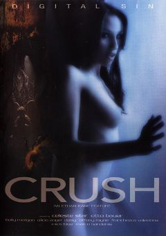 "Adult entertainment movie ""Crush"" starring Alicia Angel, Franchezca Valentina & Celeste Star. Produced by Digital Sin."