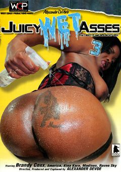 "Adult entertainment movie ""Juicy Wet Asses 3"" starring America, Kina Kara & Madison Love. Produced by West Coast Productions."