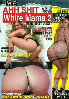 "Adult entertainment movie ""Ahh Shit White Mama 2"" starring Trinity Post. Produced by West Coast Productions."