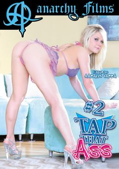 "Adult entertainment movie ""Tap That Ass 2"" starring Aaralyn Barra, Leah Luv & Steffy Kraft. Produced by Anarchy Films."