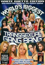 Straight Adult Movie World's Biggest Transsexual Gang Bang