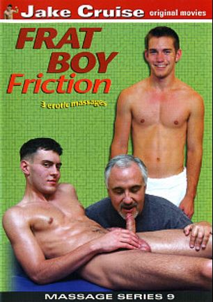 Frat Boy Friction, starring Chris (EKRA), Jake Cruise, Ethan and Dick, produced by Jake Cruise Media.