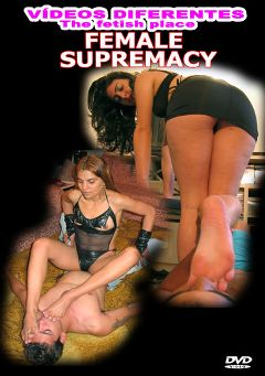 "Adult entertainment movie ""Female Supremacy"" starring Rabechy, Bruna (f) & Matheus. Produced by Video Diferentes."