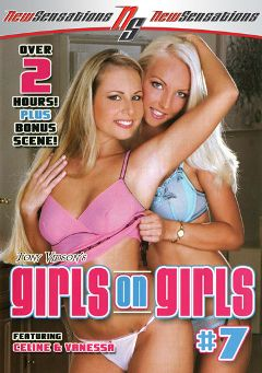 "Adult entertainment movie ""Girls On Girls 7"" starring Cory Everson, Tera Bond & Vanessa. Produced by New Sensations."