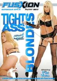"""Featured Studio - Fuzxion presents the adult entertainment movie """"Tight Ass Blondes""""."""