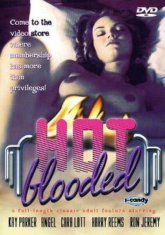 "Adult entertainment movie ""Hot Blooded"" starring Jennifer James, Cara Lott & Richard Bolla. Produced by VCX Home Of The Classics."