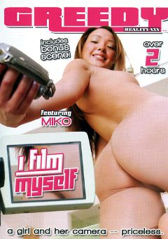 "Adult entertainment movie ""I Film Myself"" starring Miko Sinz, Kaylee Love Cox & Jazmine Leih. Produced by Greedy Reality XXX."