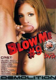 """Just Added presents the adult entertainment movie """"Blow Me 9""""."""