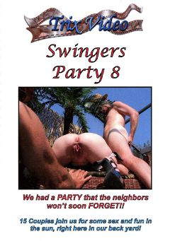 "Adult entertainment movie ""Swingers Party 8"". Produced by Trix Productions."