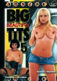 "Adult entertainment movie ""Big Beautiful Tits 5"". Produced by The Agency."