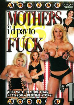 "Adult entertainment movie ""Mothers I'd Pay To Fuck"". Produced by The Agency."
