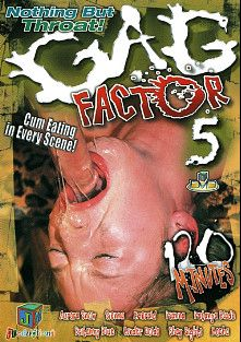Gag Factor 5, starring Aurora Snow, Cindee Golds, Emerald, Olivia Saint, Kianna Dior, Sienna, Katanya Blade, Brittany Blue, Scott Lyons, Johnny Thrust, Shay Sights, Mocha, Brian Surewood and Jay Ashley, produced by JM Productions.