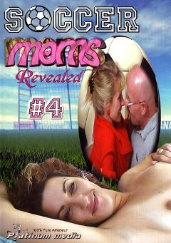 "Adult entertainment movie ""Soccer Moms Revealed 4"". Produced by Platinum Media."
