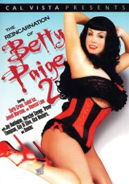 """Featured Studio - Cal Vista Pictures presents the adult entertainment movie """"The Reincarnation Of Betty Paige 2""""."""