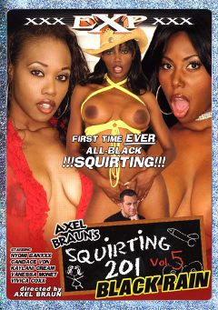 "Adult entertainment movie ""Squirting 201 5"" starring Nyomi Banxxx, Vanessa Monet & Candace Von. Produced by EXP Exquisite."