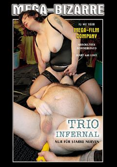 "Adult entertainment movie ""Trio Infernal"". Produced by MEGA-FILM."